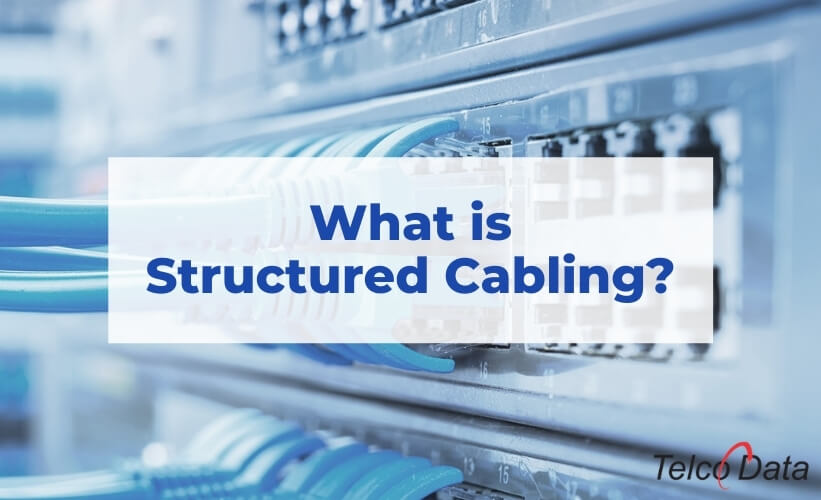what is structured cabling and its importance