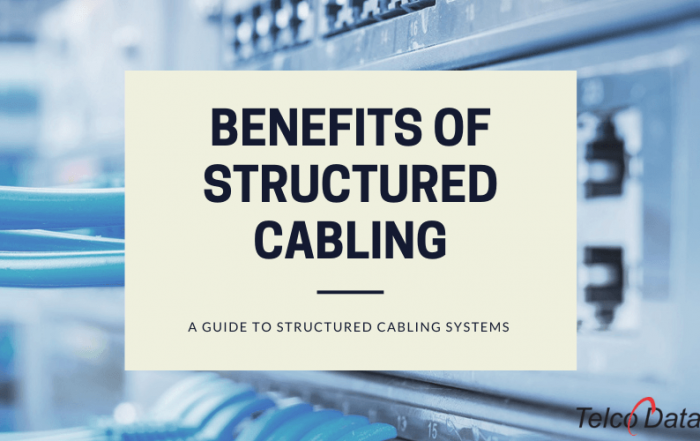 benefits of structured cabling