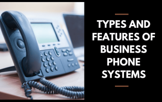 types of business phone systems
